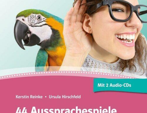 44 Aussprachespiele für Gruppen- und Plenumsarbeit. Kerstin Reinke und Ursula Hirschfeld